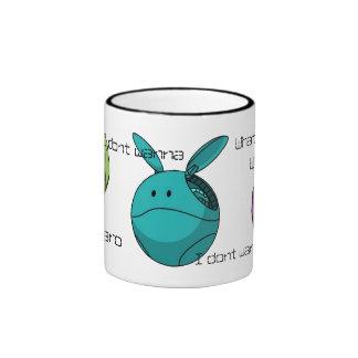 i dont wanna ringer coffee mug