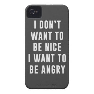 I don't want to be nice. I want to be angry Case-Mate iPhone 4 Case