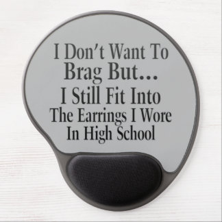 I Don't Want To Brag Gel Mouse Mat