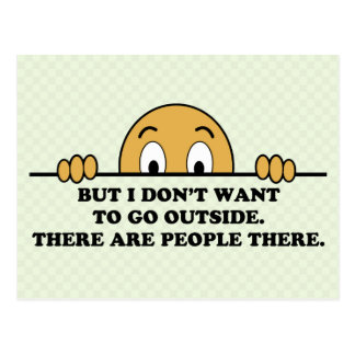 I Don't Want To Go Outside Postcard