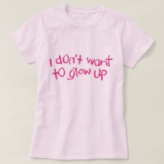 I Don't Want to Grow Up Tee