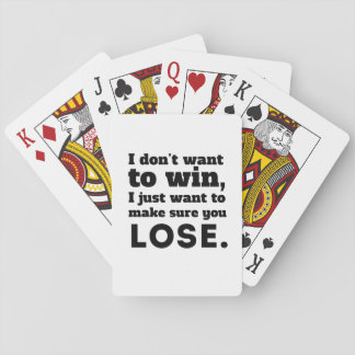 I Don't want to win Deck Of Cards