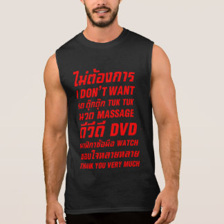 I Don't Want TUK TUK MASSAGE DVD WATCH Thank You Sleeveless Shirt