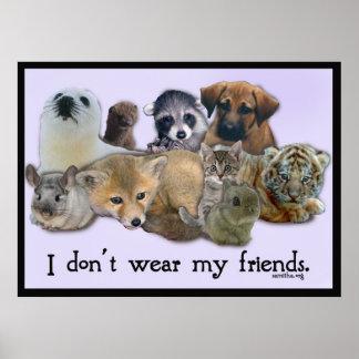 I DOn't Wear My Friends Print