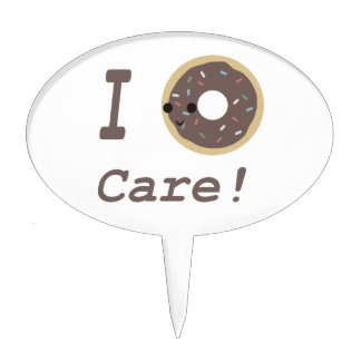 I Donut Care! chocolate Cake Topper