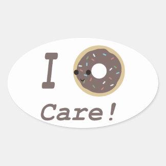 I Donut Care! chocolate Oval Sticker