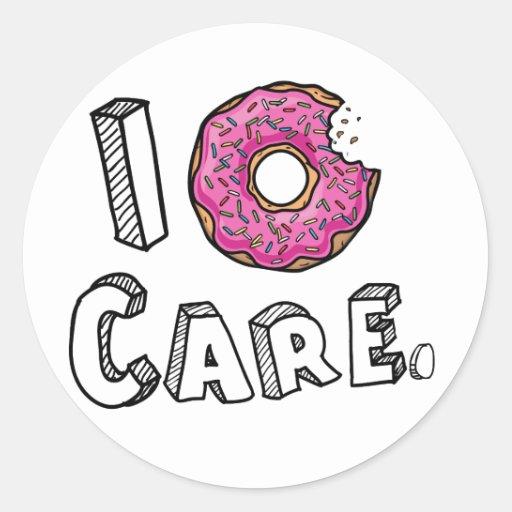 i donut care funny classic round sticker zazzle
