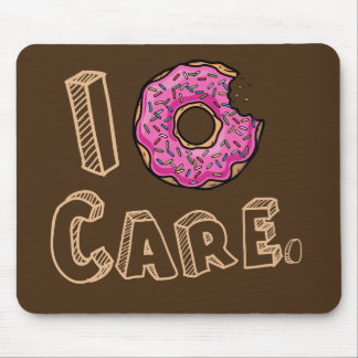 I Donut Care Funny Mouse Pad
