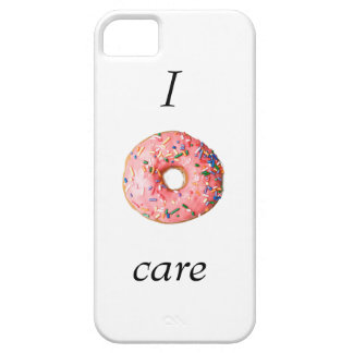 I donut care Iphone 5/5s Case