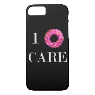 I Donut Care iPhone 7 Case