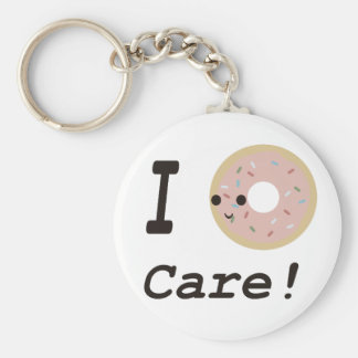 I donut care! keychain