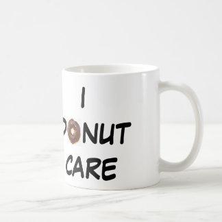 I DONUT CARE CLASSIC WHITE COFFEE MUG