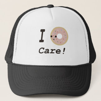 I donut care! trucker hat