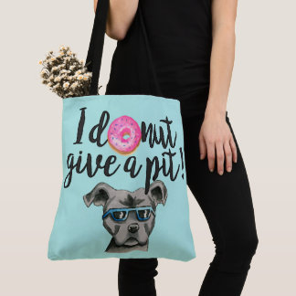 I Donut Give A Pit Watercolor Illustration Tote Bag