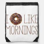 I Donut Like Mornings Drawstring Backpack