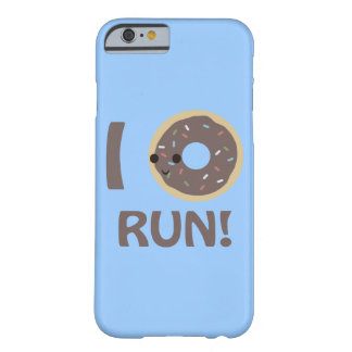 I Donut Run! Barely There iPhone 6 Case