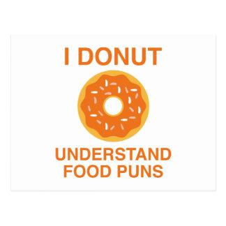 I Donut Understand Food Puns Postcard