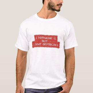 """""""I Dopamine You"""" T-Shirt"""