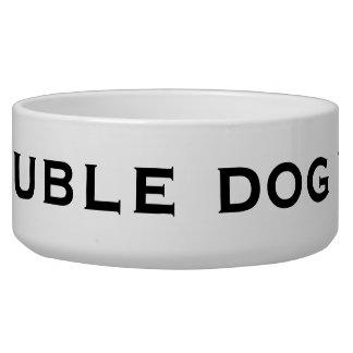 i double dog you! bowl
