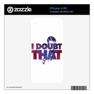 I Doubt That Skin For iPhone 4S