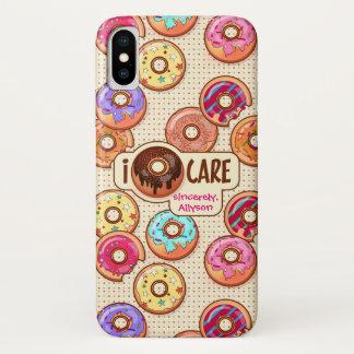 I Doughnut Care Cute Funny Donut Sweet Treats Love iPhone X Case