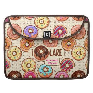I Doughnut Care Cute Funny Donut Sweet Treats Love Sleeve For MacBook Pro