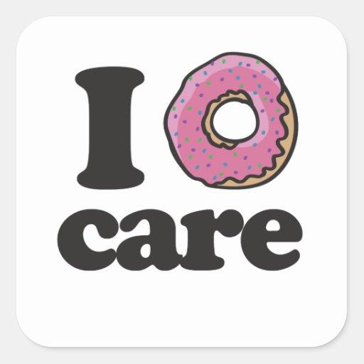 i doughnut care square sticker zazzle