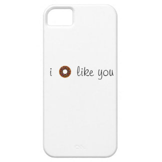 i (doughnut) like you case for the iPhone 5