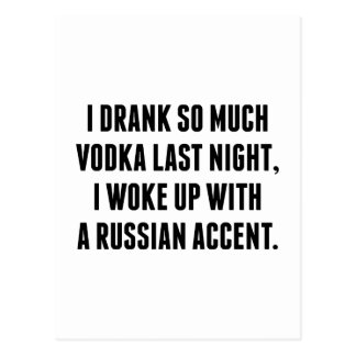 I Drank So Much Vodka Last Night Postcard
