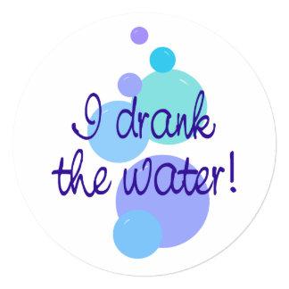 I Drank the Water 5.25x5.25 Square Paper Invitation Card