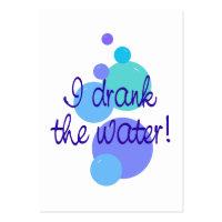 I Drank the Water Mini Announcement Cards profilecard