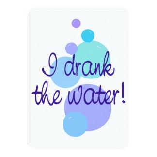 "I Drank the Water Pregnancy Announcement 5"" X 7"" Invitation Card"
