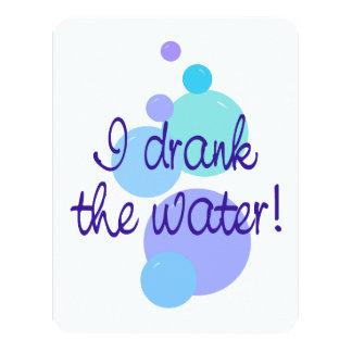 "I Drank the Water Pregnancy Announcement 4.25"" X 5.5"" Invitation Card"