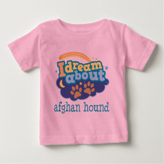 I Dream About Afghan Hounds Dog Breed Gift Baby T-Shirt
