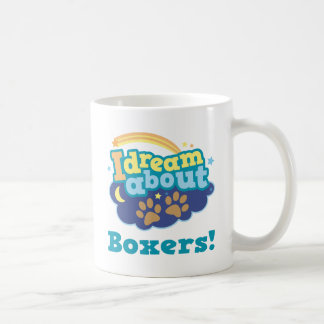 I Dream About Boxers Dog Breed Gift Coffee Mug