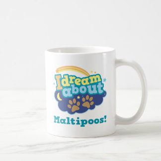 I Dream About Maltipoos Dog Breed Gift Mugs