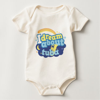 I Dream About Tuba Baby Bodysuit