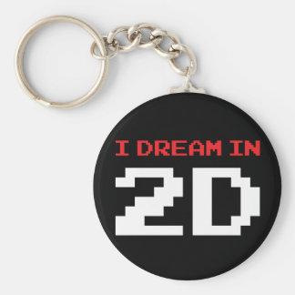 I Dream In 2D Key Chain