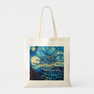 I dream my painting,and then i painting my dream. tote bag