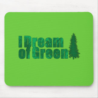 I dream of Green Mouse Mats