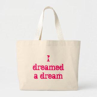 I dreamed a dream jumbo tote bag