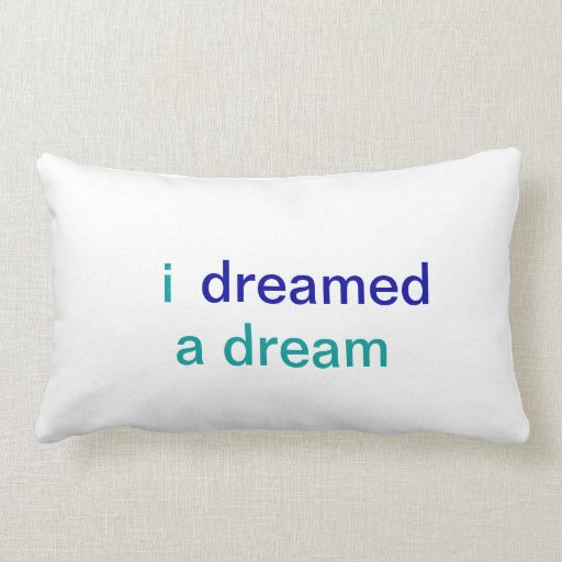 I dreamed a dream pillow