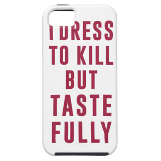I dress to kill, but tastefully iPhone SE/5/5s case