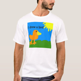 I drew a bird T-Shirt