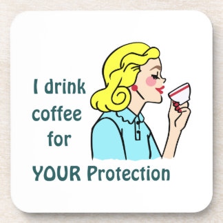 I drink Coffee Drink Coaster