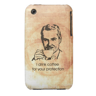 I drink coffee for your protection iPhone 3 case