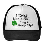 I Drink Like A Girl Try To Keep Up Clover Mesh Hats