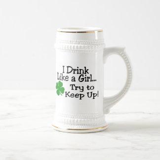 I Drink Like A Girl Try To Keep Up Mugs