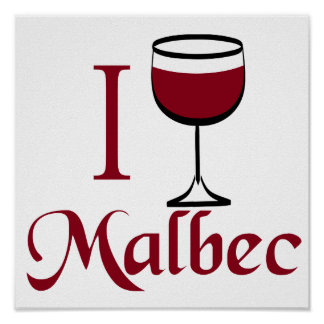 I Drink Malbec Wine Poster