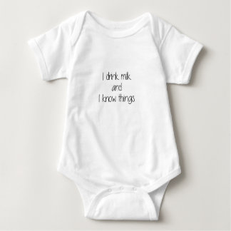 I drink milk and I know things Baby Bodysuit